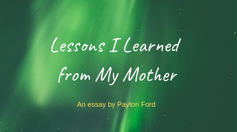Essay by Payten Ford