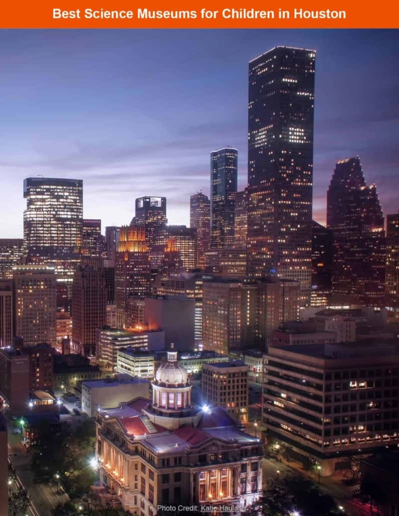 best-kids-science-museums-houston-preview-guide